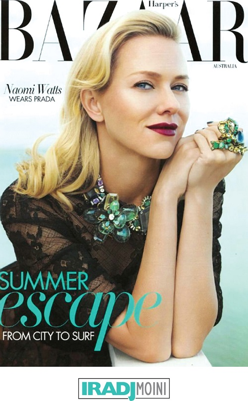 Naomi Watts in Harper's Bazaar Australia wearing Iradj Moini rings and necklace