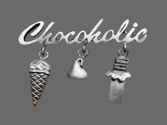 Chocoholic dangle pin. 1980s